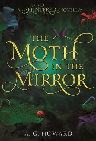 The Moth IN The Mirror (Splintered #1.5)