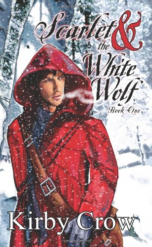 The Pedlar and The Bandit (Scarlet And The White Wolf, Book #1)