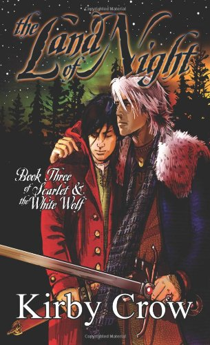 The Land of Night (Scarlet And The White Wolf, Book #3)